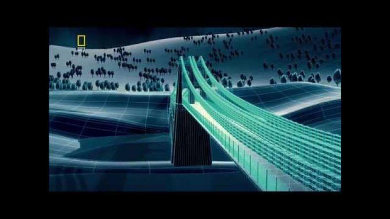 Чудеса инженерии. Мосты. Фильм первый